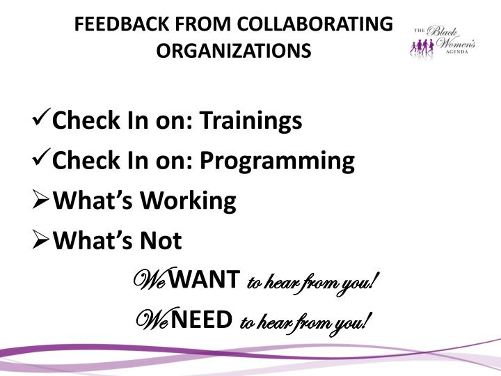 FEEDBACK FROM COLLABORATING ORGANIZATIONS