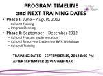 program timeline and next training dates