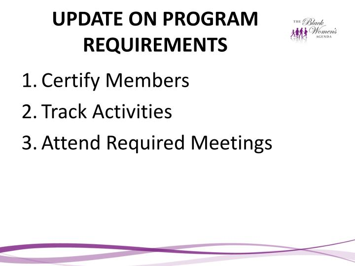 UPDATE ON PROGRAM REQUIREMENTS