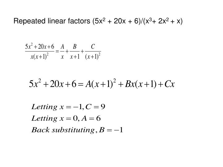 Repeated linear factors (5x