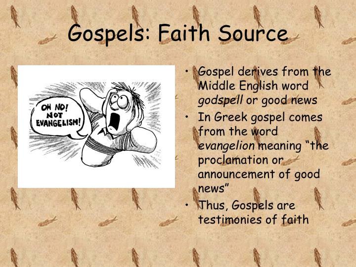 Gospels: Faith Source