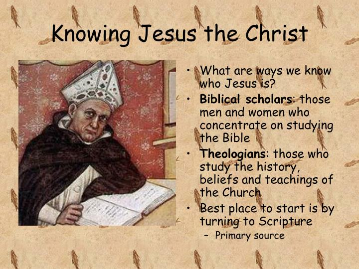 Knowing Jesus the Christ
