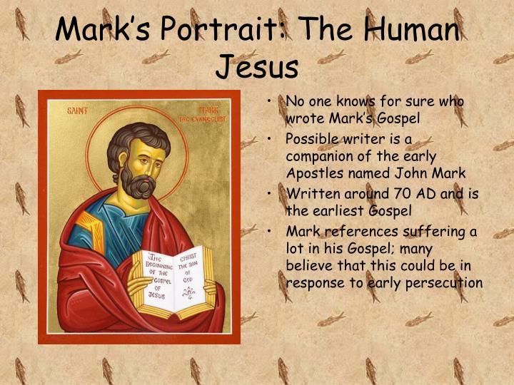Mark's Portrait: The Human Jesus