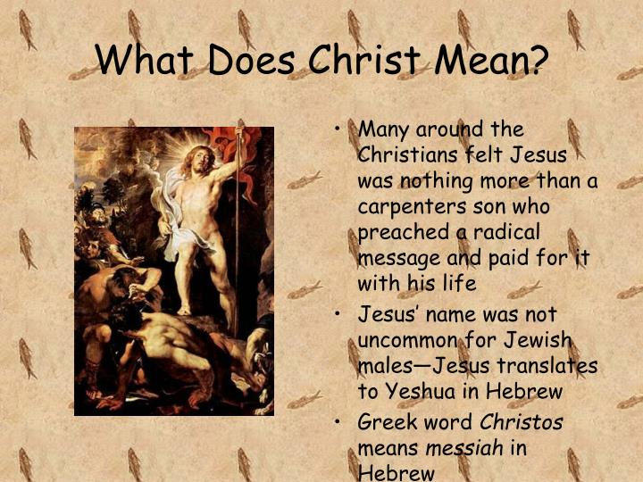 What Does Christ Mean?