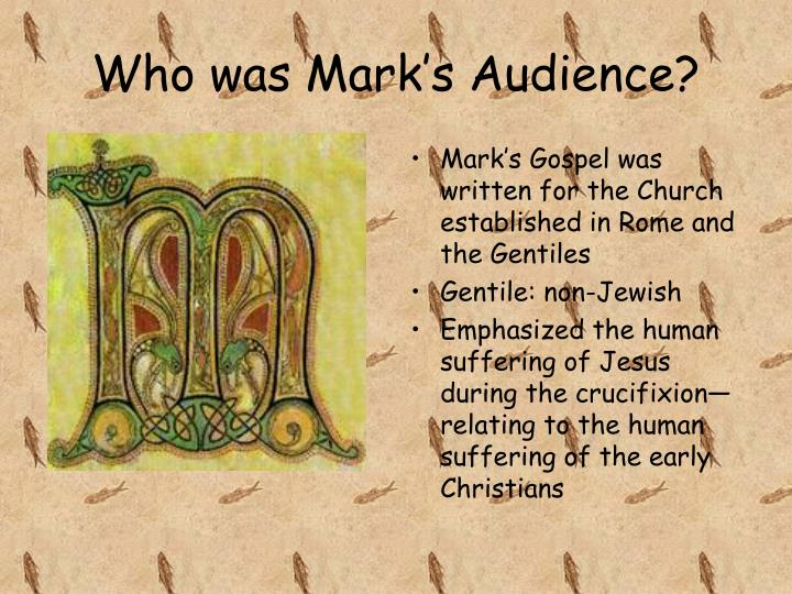 Who was Mark's Audience?