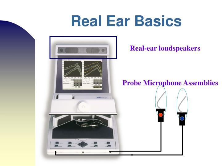 Real Ear Basics