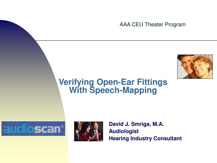 verifying open ear fittings with speech mapping