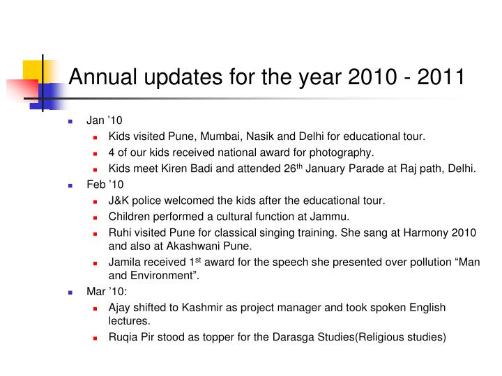 Annual updates for the year 2010 - 2011