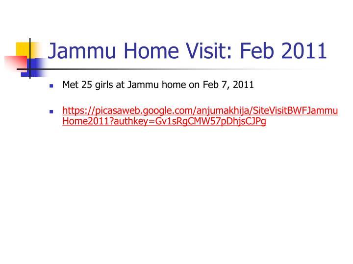 Jammu Home Visit: Feb 2011