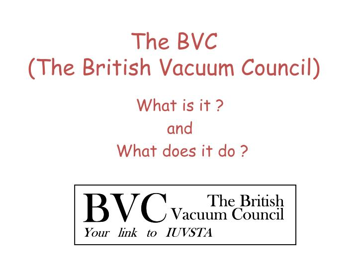 the bvc the british vacuum council