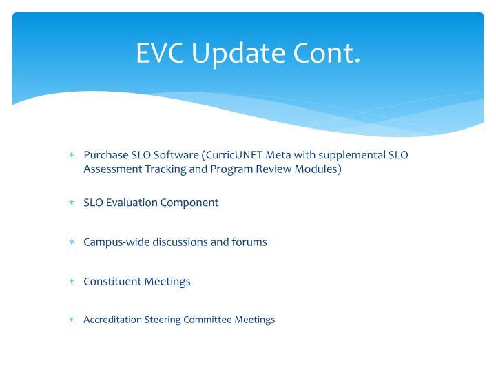 EVC Update Cont.
