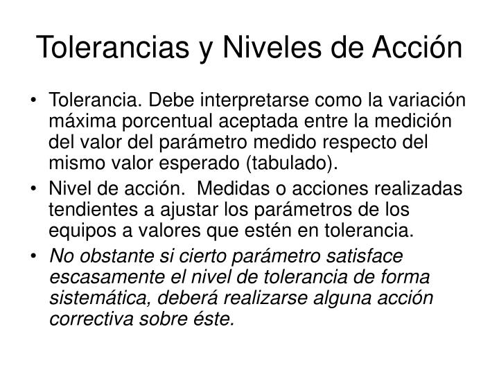 Tolerancias y Niveles de Acción