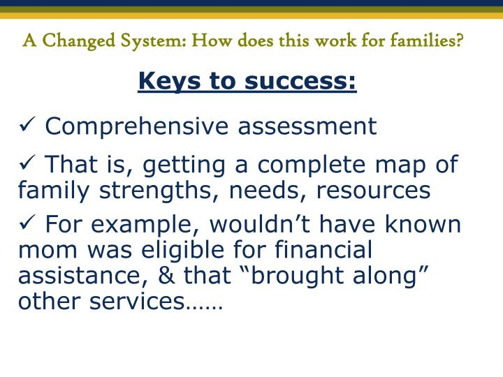 A Changed System: How does this work for families?