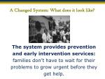 a changed system what does it look like3