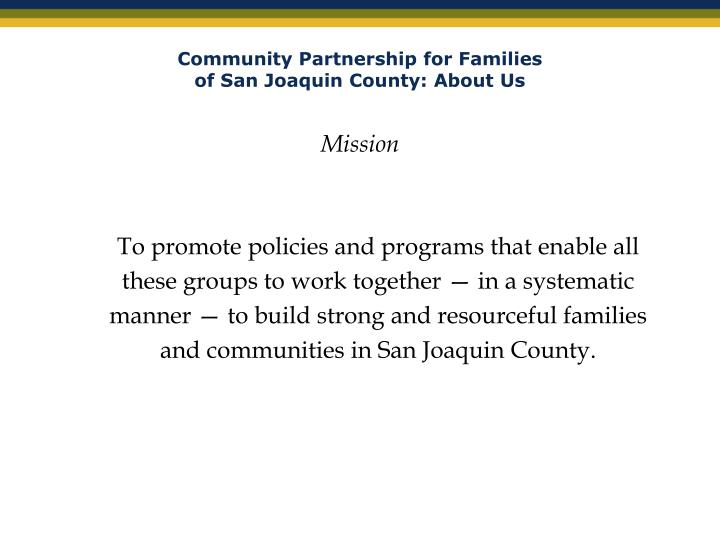 Community partnership for families of san joaquin county about us1