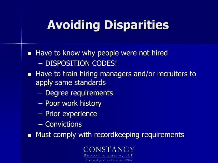 Avoiding Disparities