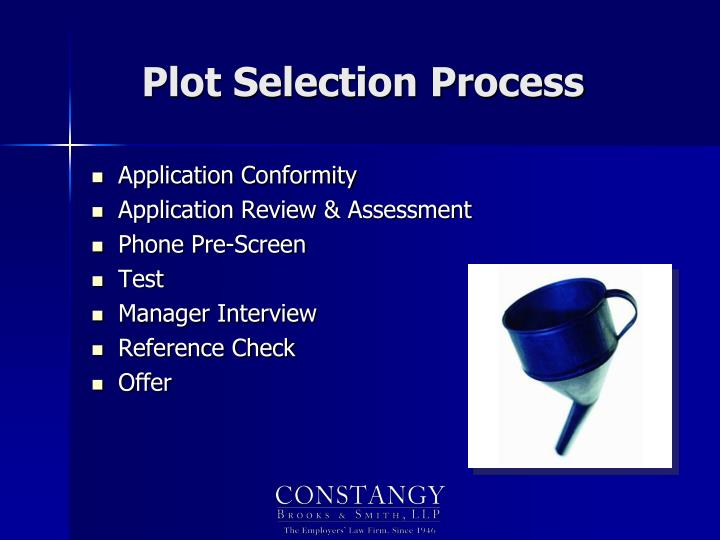 Plot Selection Process