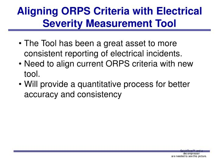 Aligning ORPS Criteria with Electrical Severity Measurement Tool
