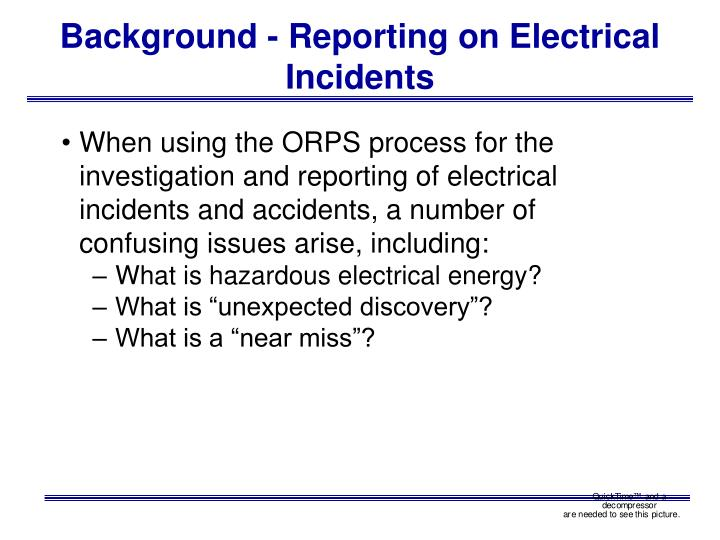 Background reporting on electrical incidents