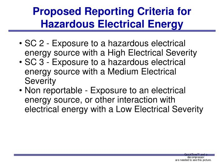 Proposed Reporting Criteria for Hazardous Electrical Energy