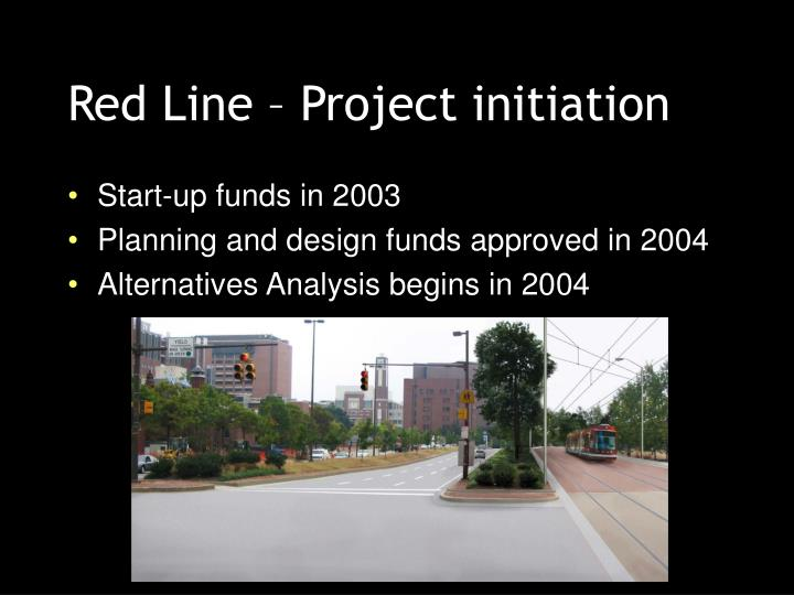 Red Line – Project initiation