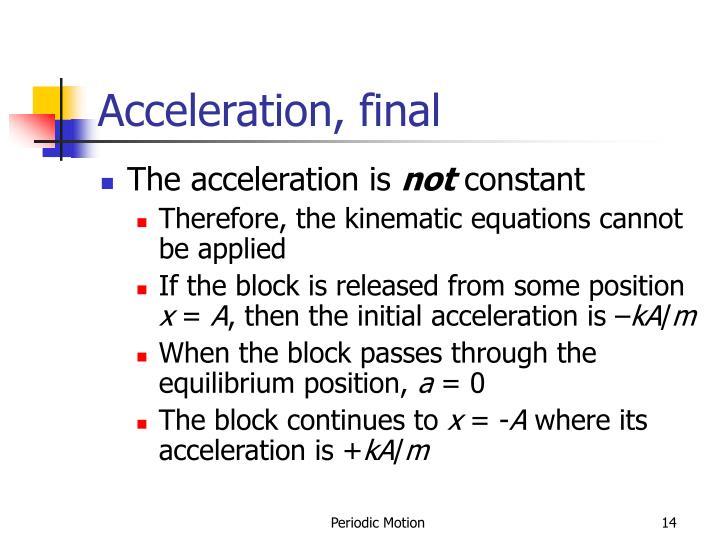 Acceleration, final