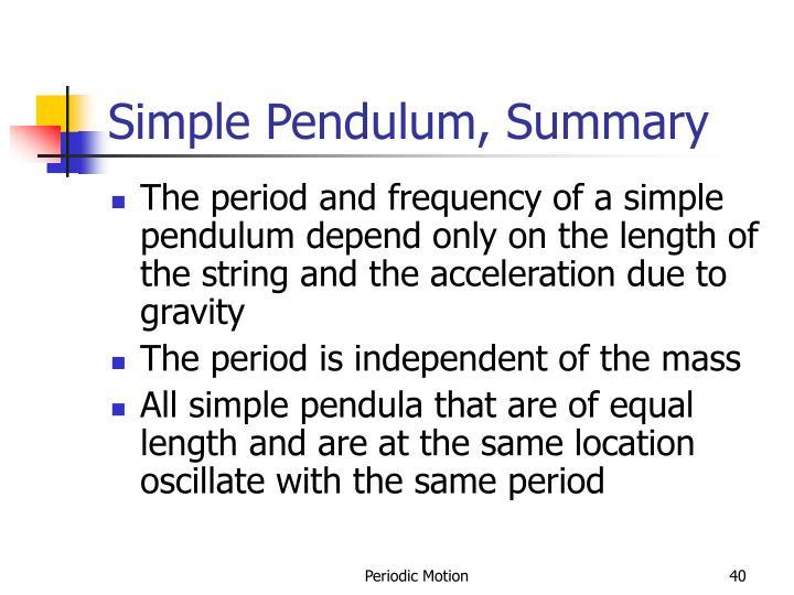 Simple Pendulum, Summary
