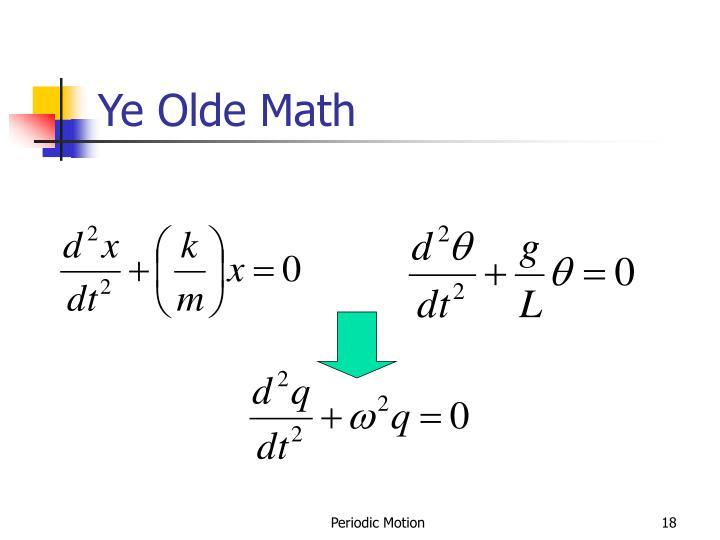 Ye Olde Math