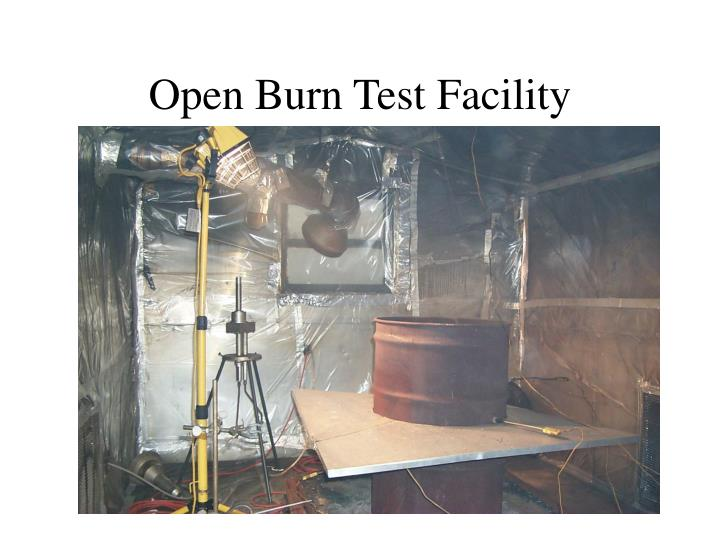 Open Burn Test Facility