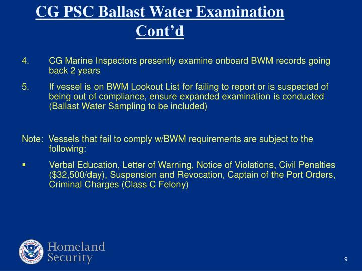 CG Marine Inspectors presently examine onboard BWM records going back 2 years