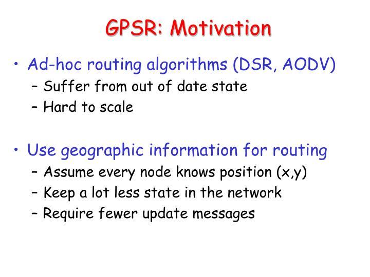 GPSR: Motivation