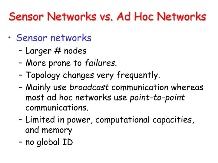 Sensor networks vs ad hoc networks