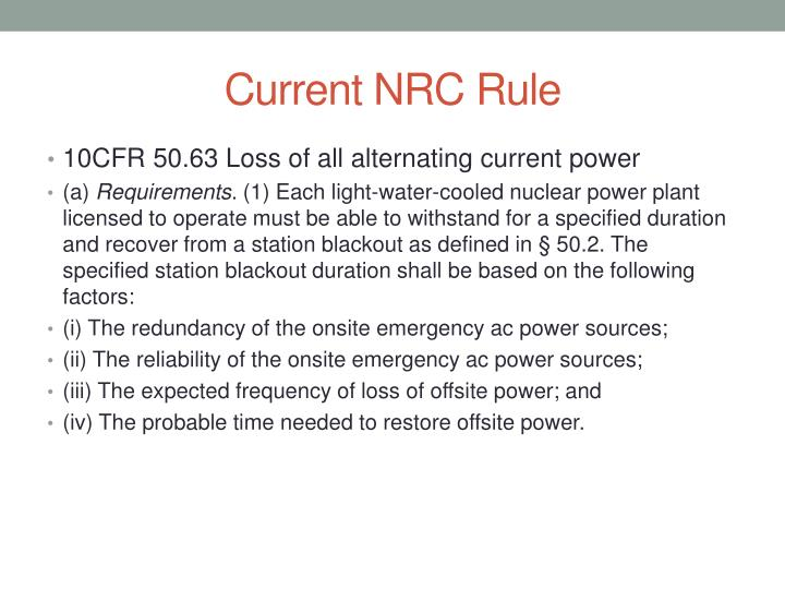 Current NRC Rule