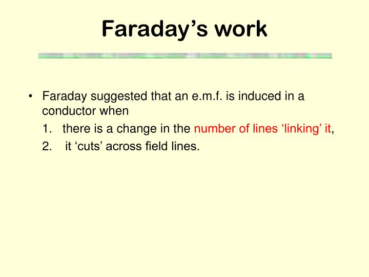 Faraday s work