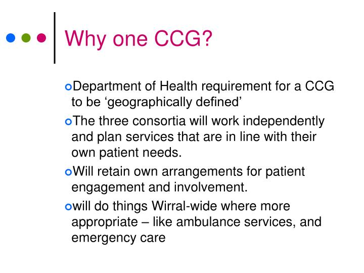 Why one CCG?