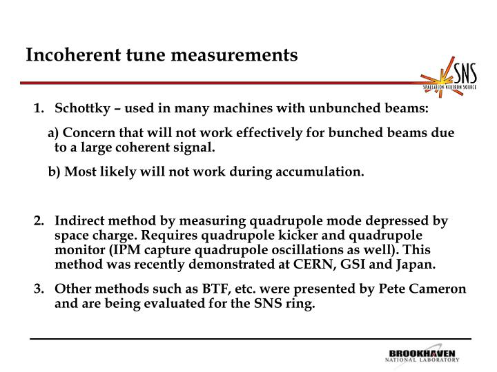 Incoherent tune measurements