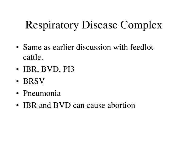 Respiratory Disease Complex