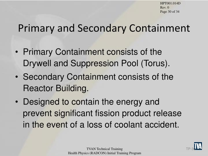 Primary and Secondary Containment