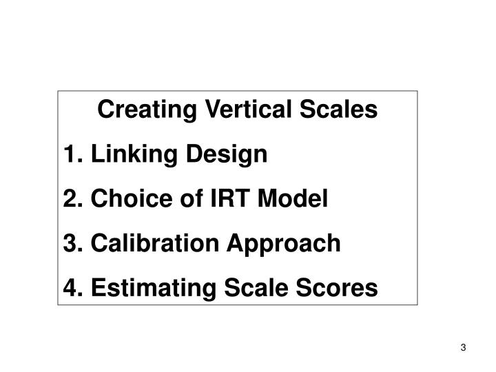 Creating Vertical Scales