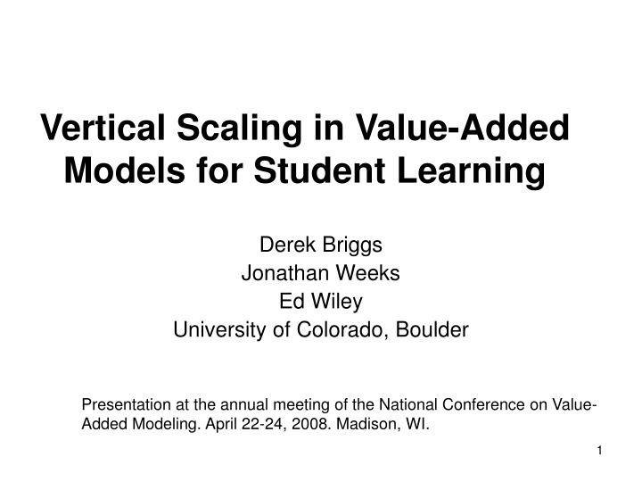 vertical scaling in value added models for student learning