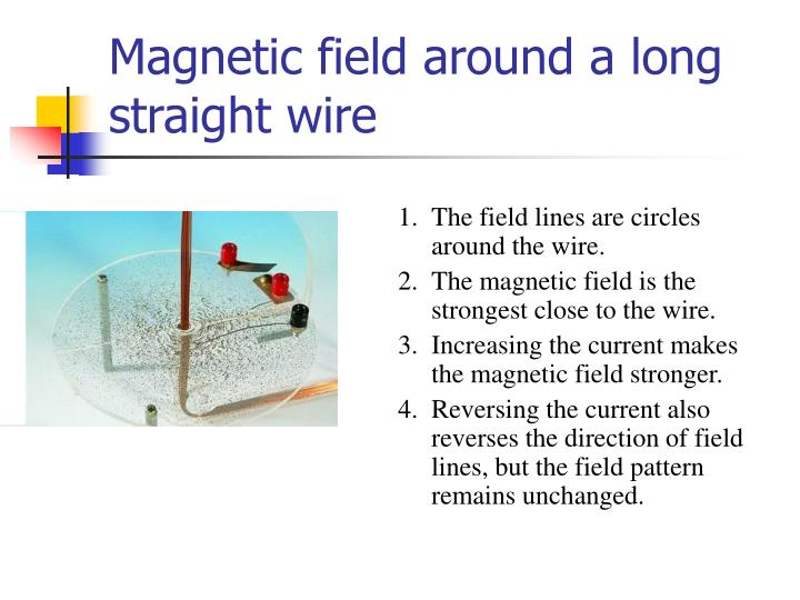 Magnetic field around a long straight wire