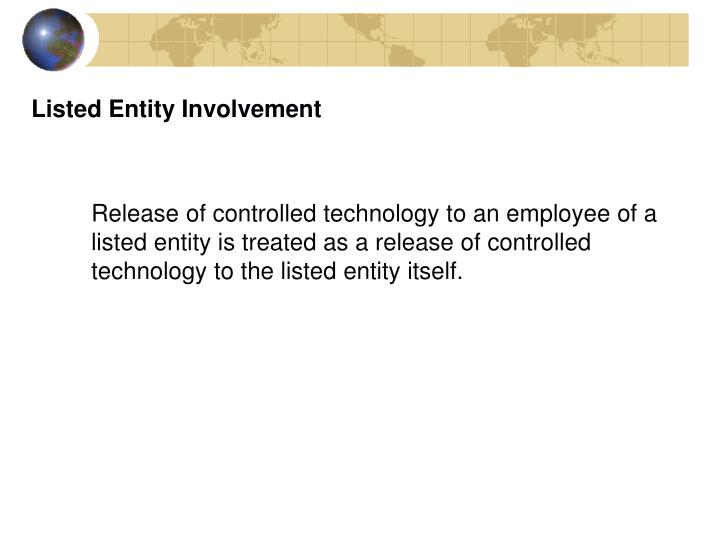 Listed Entity Involvement
