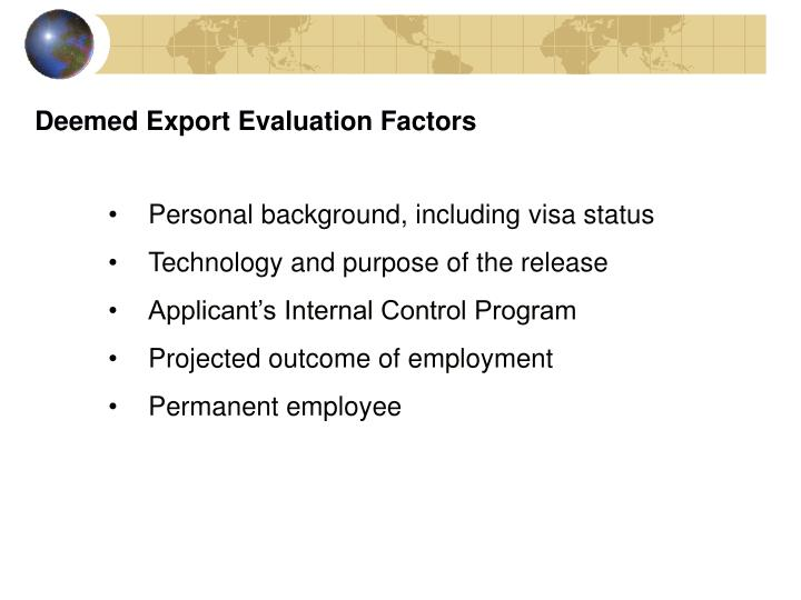 Deemed Export Evaluation Factors