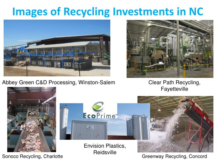 Images of Recycling Investments in NC