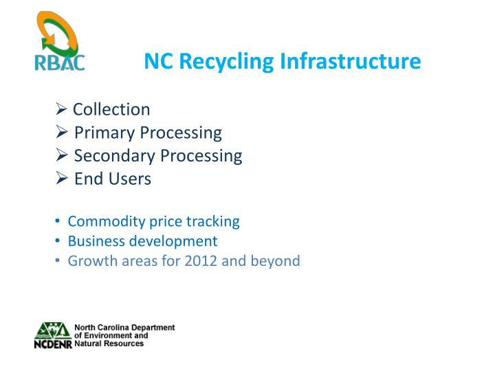 Nc recycling infrastructure1