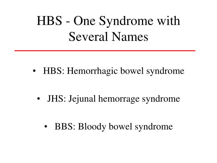 HBS - One Syndrome with Several Names