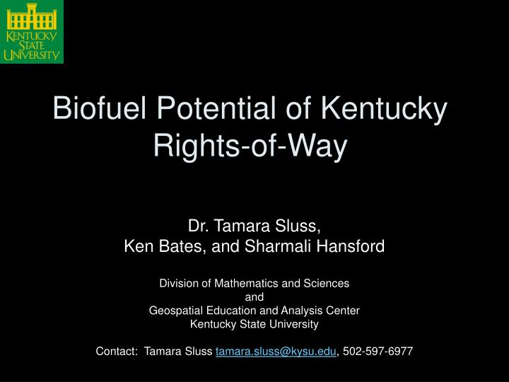 Biofuel Potential of Kentucky Rights-of-Way
