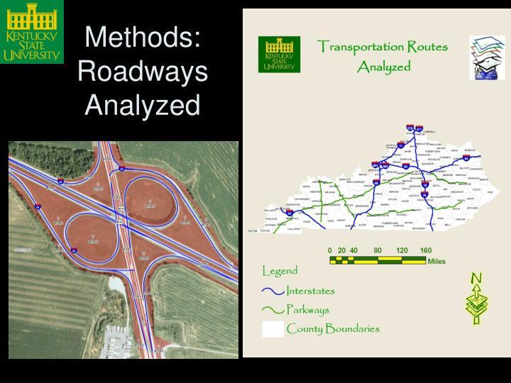 Methods:  Roadways Analyzed