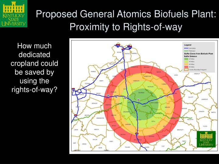 Proposed General Atomics Biofuels Plant:  Proximity to Rights-of-way