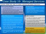 case study 10 managed services